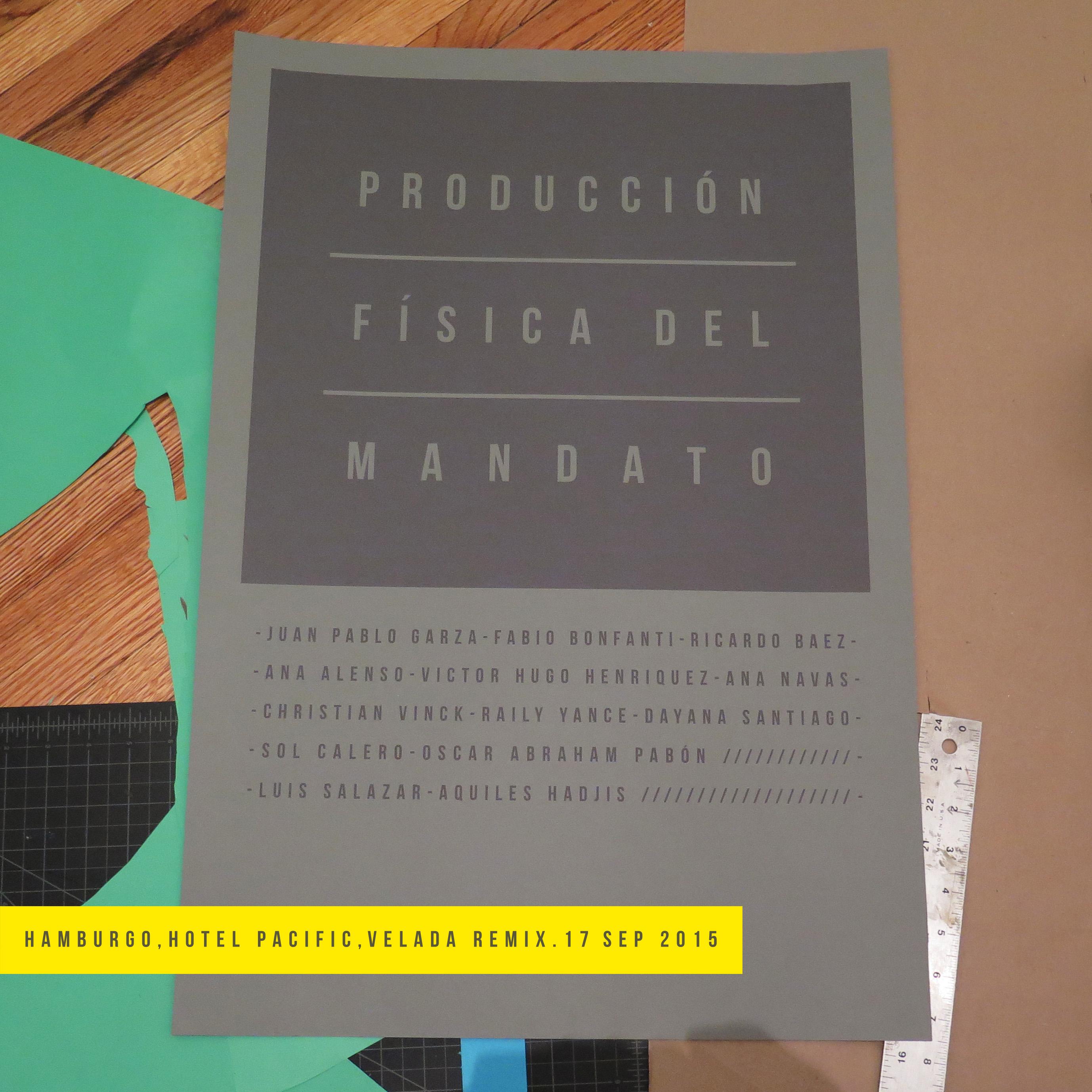 Producción física del mandato